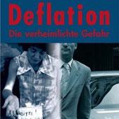 Deflation: Die verheimlichte Gefahr