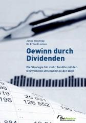 Gewinn durch Dividenden - Die Strategie für mehr Rendite mit den wertvollsten Unternehmen der Welt