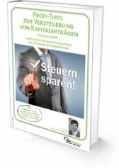 Profi-Tipps zur Versteuerung von Kapitalerträgen