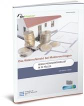 Das Widerrufsrecht für Maklerverträge - Risiko Provisionsverlust in 47 Fällen