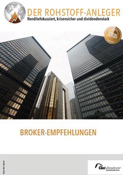 Der Rohstoff-Anleger: Broker Empfehlung