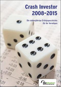 Erfolgsgeschichte Crash Investor 2008-2015