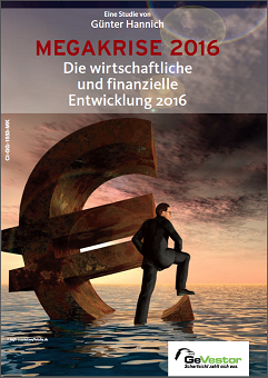 Sonderstudie MEGAKRISE - Die wirtschaftliche und finanzielle Entwicklung 2016