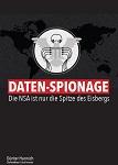 Daten-Spionage - Die NSA ist nur die Spitze des Eisbergs