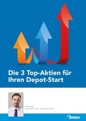 Die 3 Top-Aktien für Ihren Depot-Start