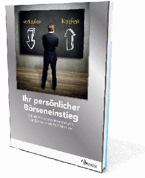 Ihr persönlicher Börseneinstieg: Schritt-für-Schritt-Anleitungen von Börsenprofi Rolf Morrien