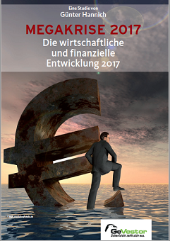Sonderstudie MEGAKRISE - Die wirtschaftliche und finanzielle Entwicklung 2017