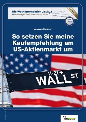 Spezialreport: So setzen Sie meine Kaufempfehlung am US-Aktienmarkt um