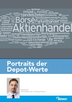 Portraits der Depot-Werte