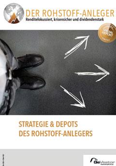 Der Rohstoff-Anleger: Strategie und Depots