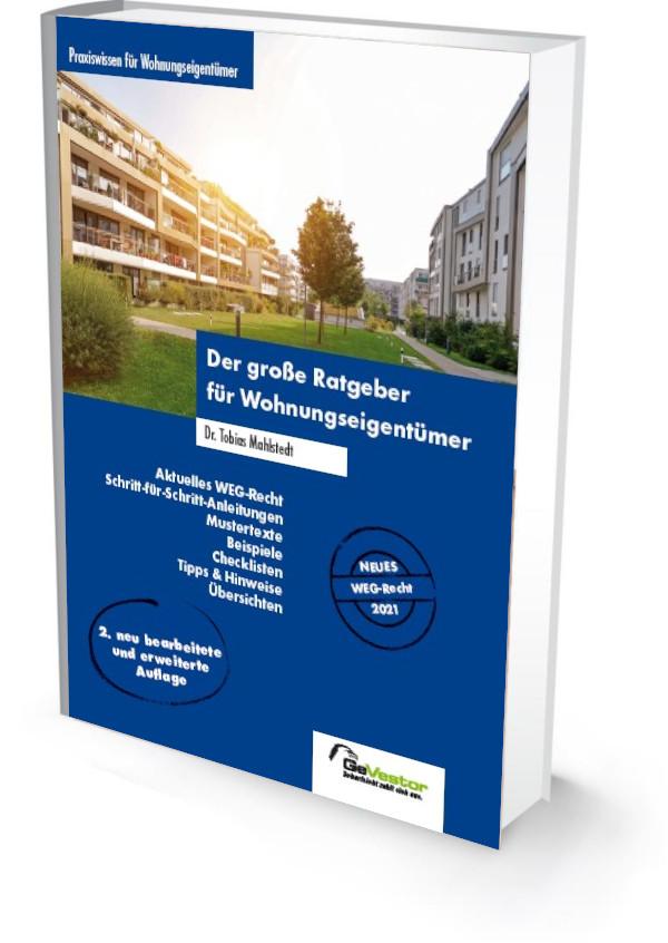 Der große Ratgeber für Wohnungseigentümer - 2. Auflage